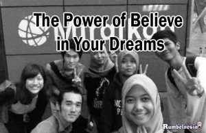 The Power of Believe in Your Dreams